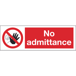 300mm x 100mm No Admittance Image