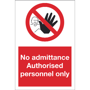 200mm x 300mm No admittance authorised personnel Image