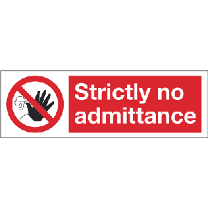 300mm x 100mm Strictly No Admittance Image