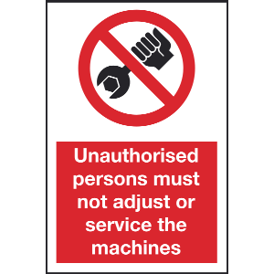 200mm x 300mm Unauthorised persons must not Image