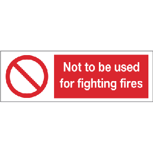 300mm x 100mm not to be used for fighting fires Image