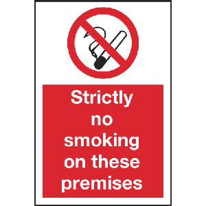 200mm x 300mm Strictly No Smoking On These Premise Image
