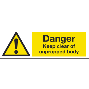 300mm x 100mm Danger Keep Clear of Unpropped Body Image